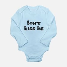 Don't Kiss Me - Cute Long Sleeve Infant Bodysuit