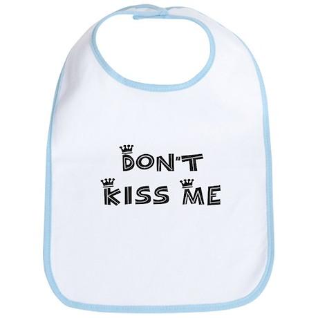 Don't Kiss Me - Cute Bib