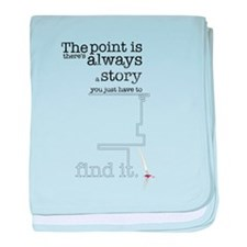 There's always a story baby blanket