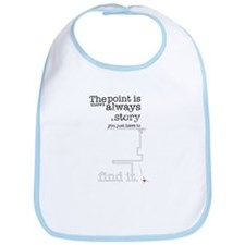 There's always a story Bib