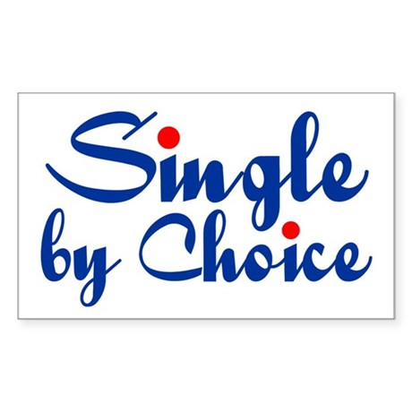 Single by Choice Sticker (Rectangle)