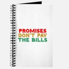 Promises Don't Pay The Bills Journal