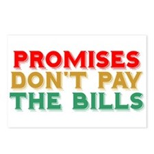 Promises Don't Pay The Bills Postcards (Package of