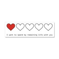 Spend My Remaining Life With Car Magnet 10 x 3