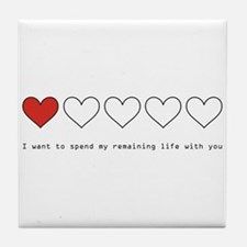 Spend My Remaining Life With Tile Coaster