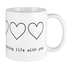 Spend My Remaining Life With Mug