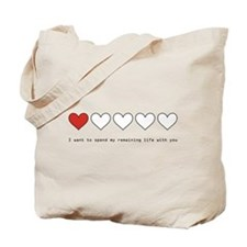 Spend My Remaining Life With Tote Bag