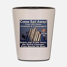 Come Sail Away Shot Glass