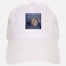 Come Sail Away Baseball Baseball Cap