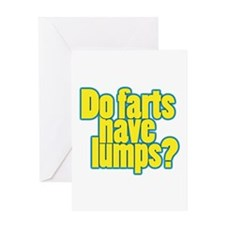 Do farts have lumps? Greeting Card
