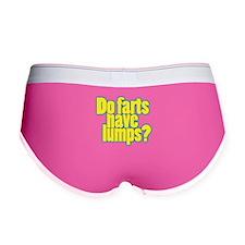 Do farts have lumps? Women's Boy Brief