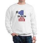 #1 Dad Sweatshirt