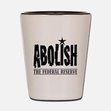 Abolish The Fed Shot Glass