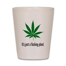 Just A Plant Shot Glass