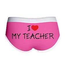 I Love My Teacher Women's Boy Brief