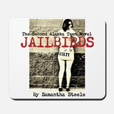 Jailbirds Mousepad