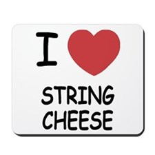 I heart string cheese Mousepad