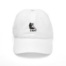 O RLY? Baseball Cap