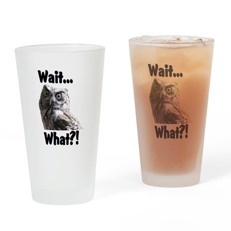 wait,, Drinking Glass