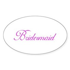 Bridesmaid's Oval Decal