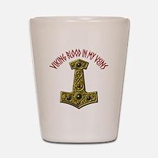 Viking Blood In My Veins XRA Shot Glass