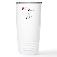 Sisters before Misters Travel Mug