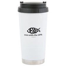 Jesus was in the 99% Travel Mug