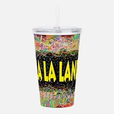 La La Land Life Acrylic Double-wall Tumbler