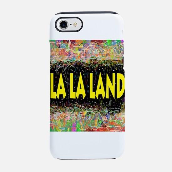 La La Land Life iPhone 7 Tough Case