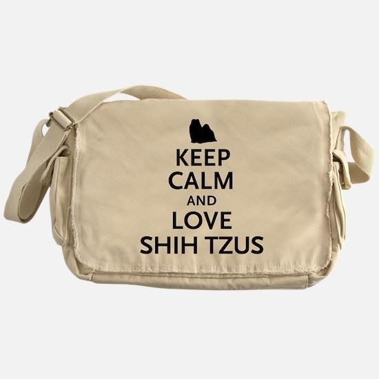 Keep Calm Shih Tzus Messenger Bag