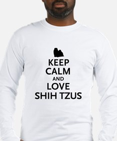 Keep Calm Shih Tzus Long Sleeve T-Shirt