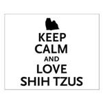 Keep Calm Shih Tzus Small Poster