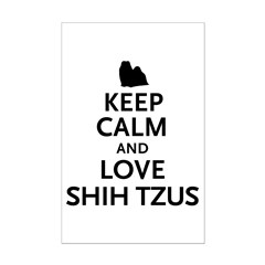 Keep Calm Shih Tzus Posters
