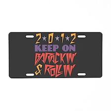 Barackin' & Rollin' Aluminum License Plate