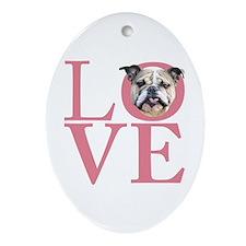 Love - Bulldog Ornament (Oval)