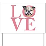 Love - Bulldog Yard Sign