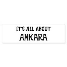 All about Ankara Bumper Bumper Sticker
