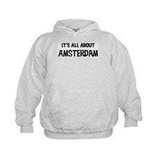 All about Amsterdam Hoodie