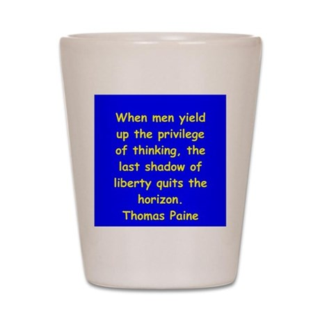 thomas paine Shot Glass
