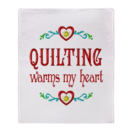 Quilting Warms My Heart Throw Blanket