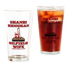 Shandi Hennigan Oilfield Wife Drinking Glass