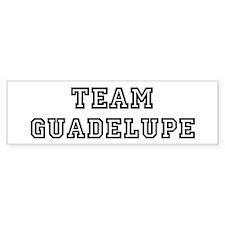 Team Guadelupe Bumper Bumper Sticker