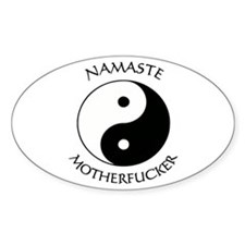 Namaste Motherfucker 3.pptx Decal