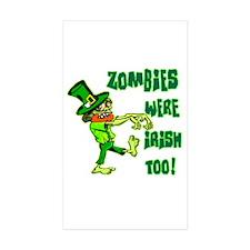 Zombies Were Irish Too Decal
