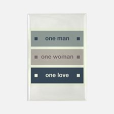 One Man, One Woman, One Love Rectangle Magnet