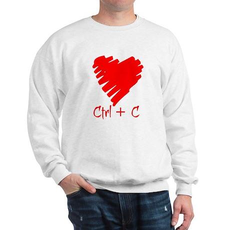 For Him: Ctrl + C Sweatshirt