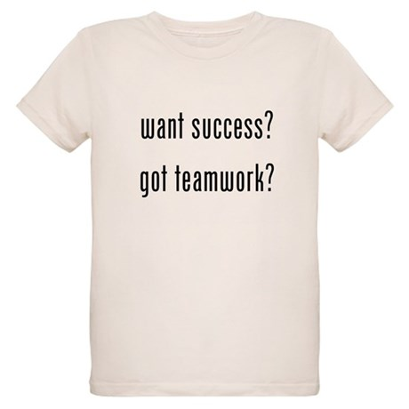 want success? got teamwork? Organic Kids T-Shirt