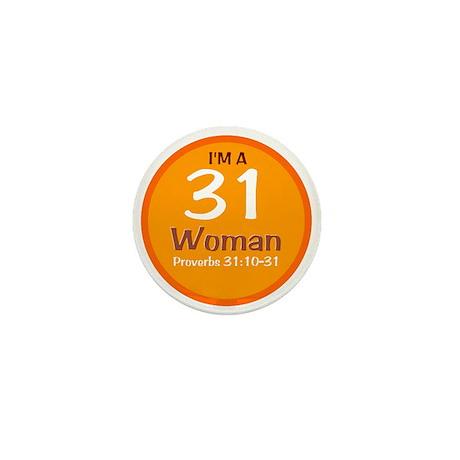 I'm A 31 Woman Mini Button