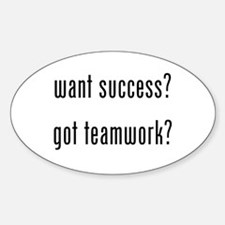 want success? got teamwork? Decal