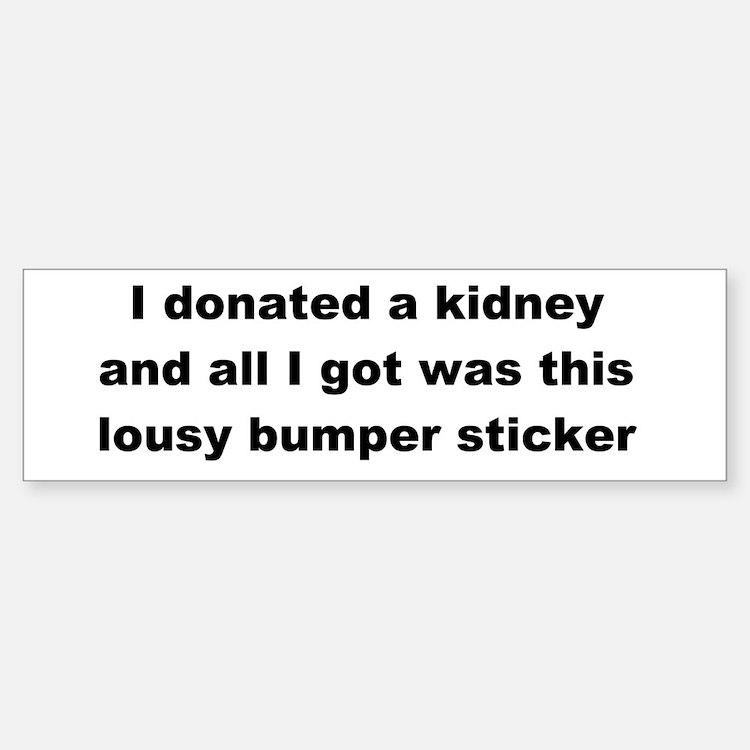 Bumper Bumper Sticker Lousy Bumper Bumper Sticker